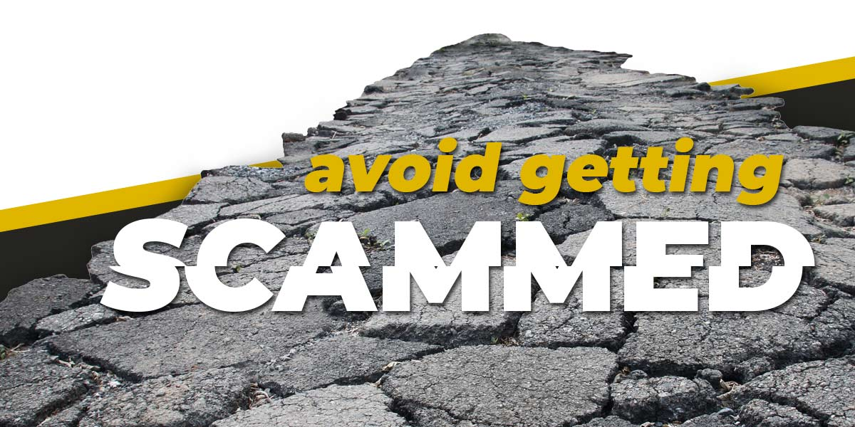 Common Asphalt Scams:  How to avoid getting ripped off.  (Part 1)