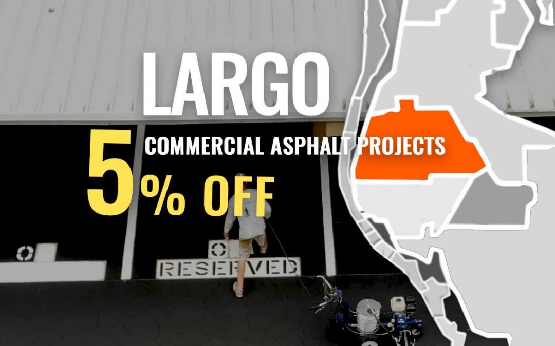 Largo's Turn for 5% OFF Any Commercial Asphalt Job